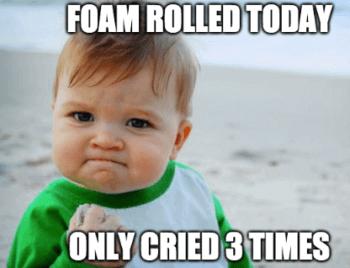 Foam roller success kid meme.